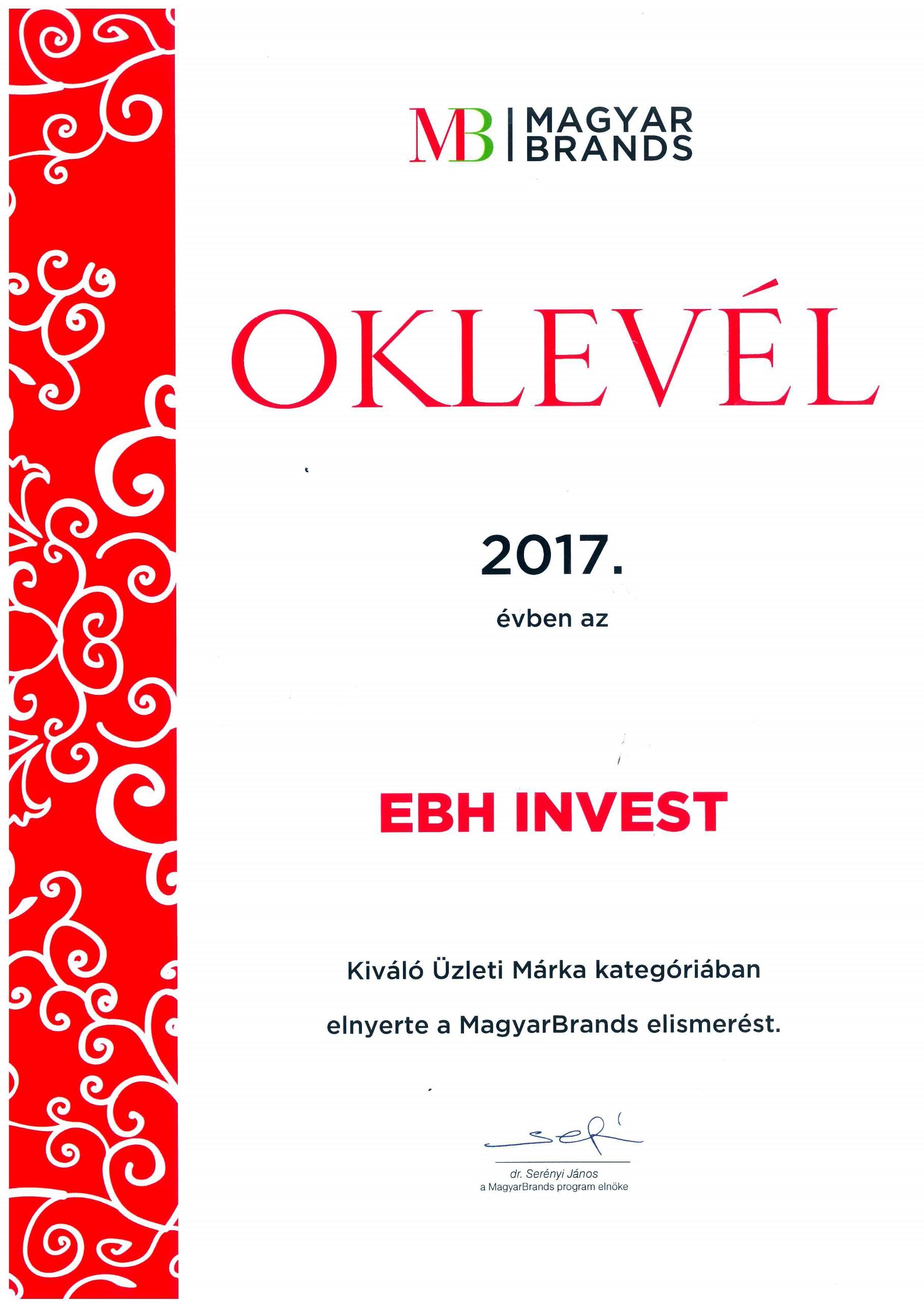 Az EB HUNGARY INVEST Kft. 2017-ben díjazott lett a MagyarBrands üzleti kategóriában.