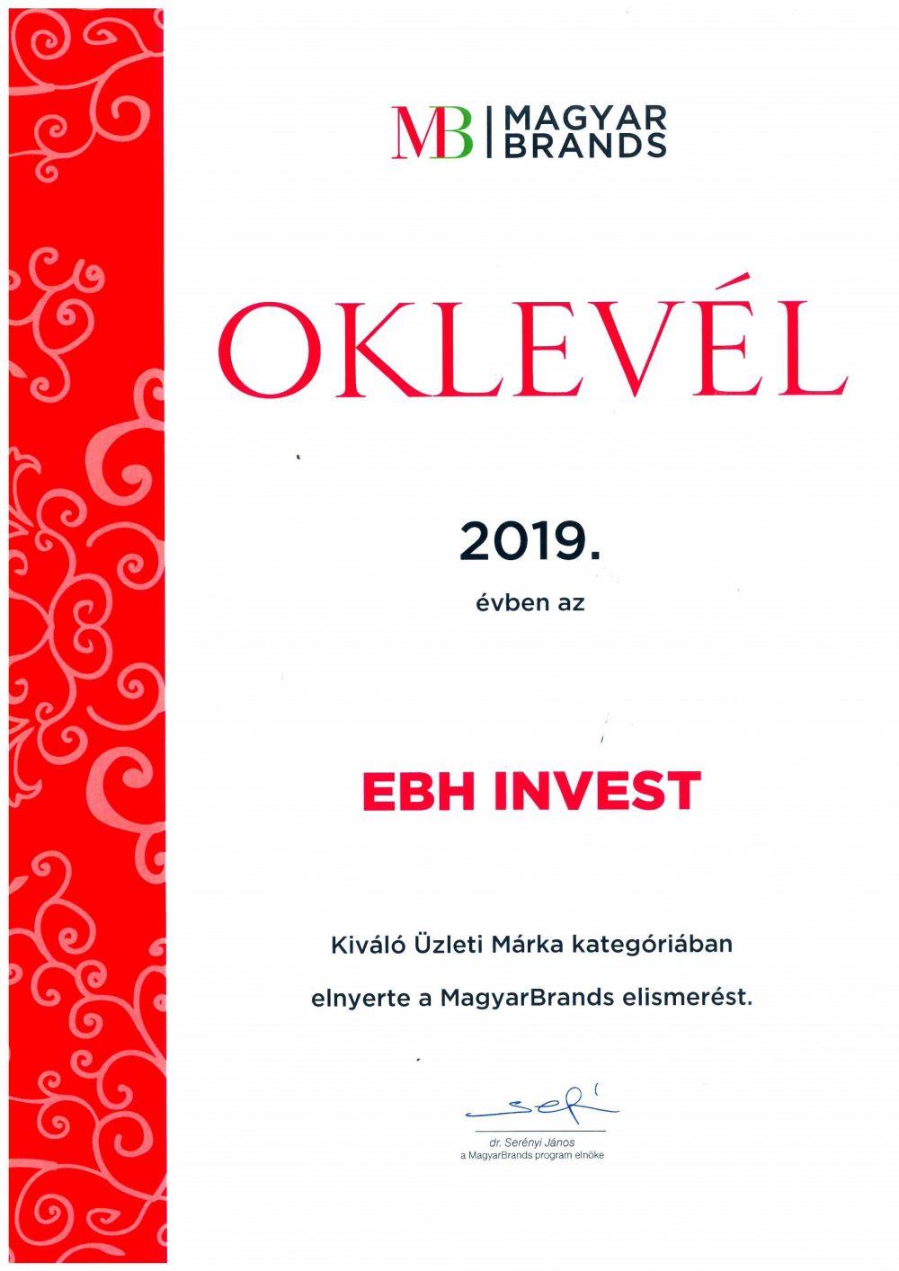 Immár harmadik alkalommal ismét díjazott lett az EB HUNGARY INVEST Kft. a MagyarBrands üzleti kategóriában.