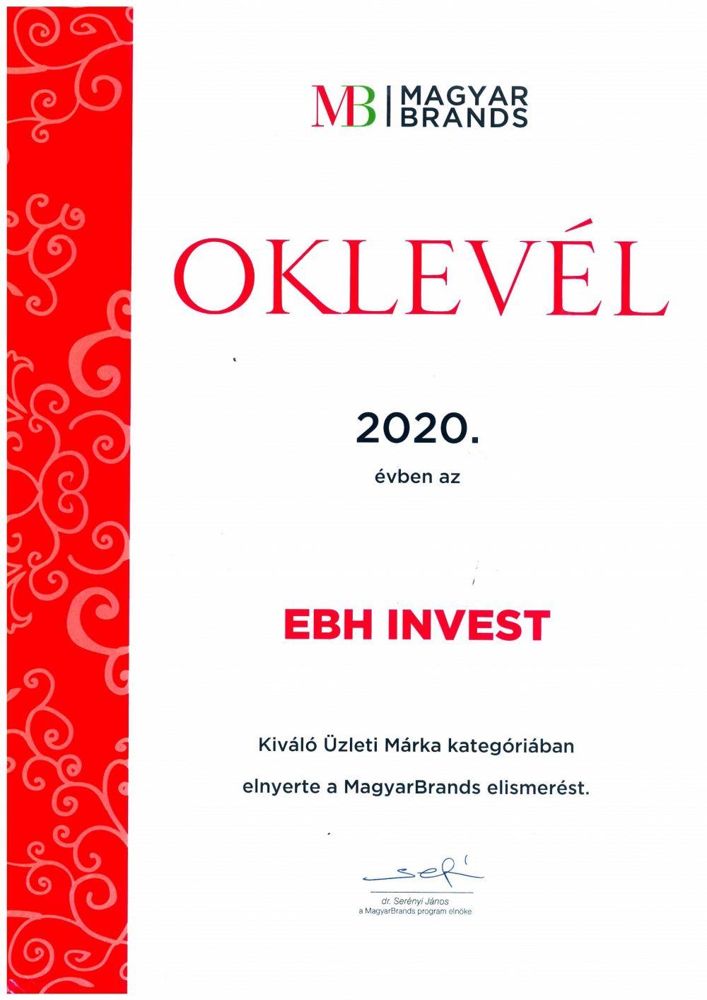 Megszakítás nélkül negyedik alkalommal lett díjazott az EB HUNGARY INVEST Kft. a MagyarBrands üzleti kategóriában.